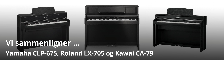 Sammenligning af Kawai CA 79, Yamaha CLP 675 og Roland LX 705