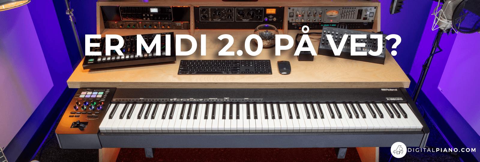 Er MIDI 2.0 på vej?