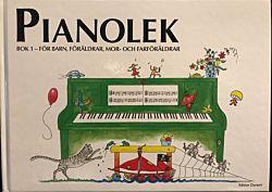 Pianolek - För barn, föräldrar, mor- och farföräldrar